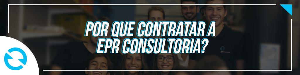 por que contratar a EPR Consultoria?